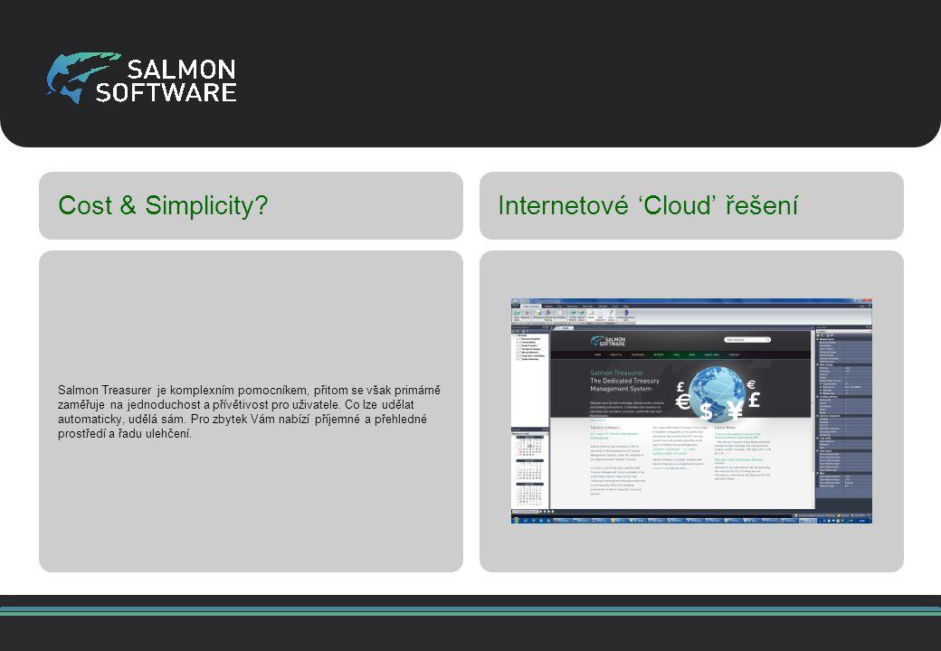 Cost & Simplicity Internetové 'Cloud' řešení Salmon Treasurer je komplexním pomocníkem, přitom se však primárně zaměřuje na jednoduchost a přívětivost pro uživatele.