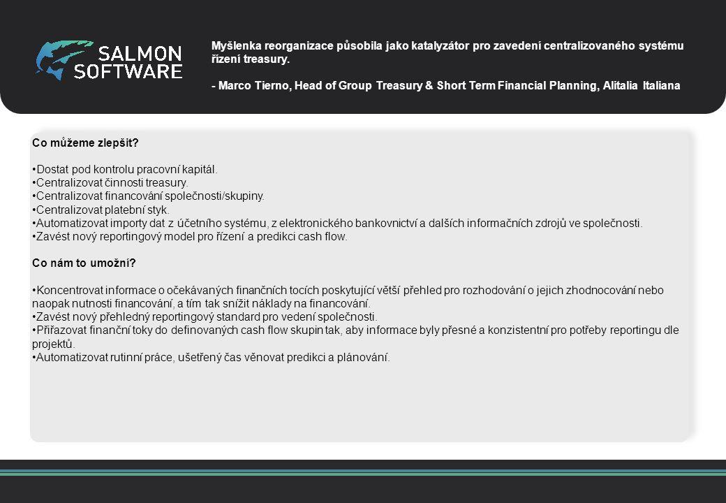 The Salmon Of Knowledge SalmonTreasurer Trading Platform Integration IC DealingCash Management Bank Account Management Payment Processing Accounting System integration Hedge Accounting Cash Pooling Risk Valuations Netting Limits In House Banking Jak vypadá Váš den v roli treasurera s aplikací Salmon