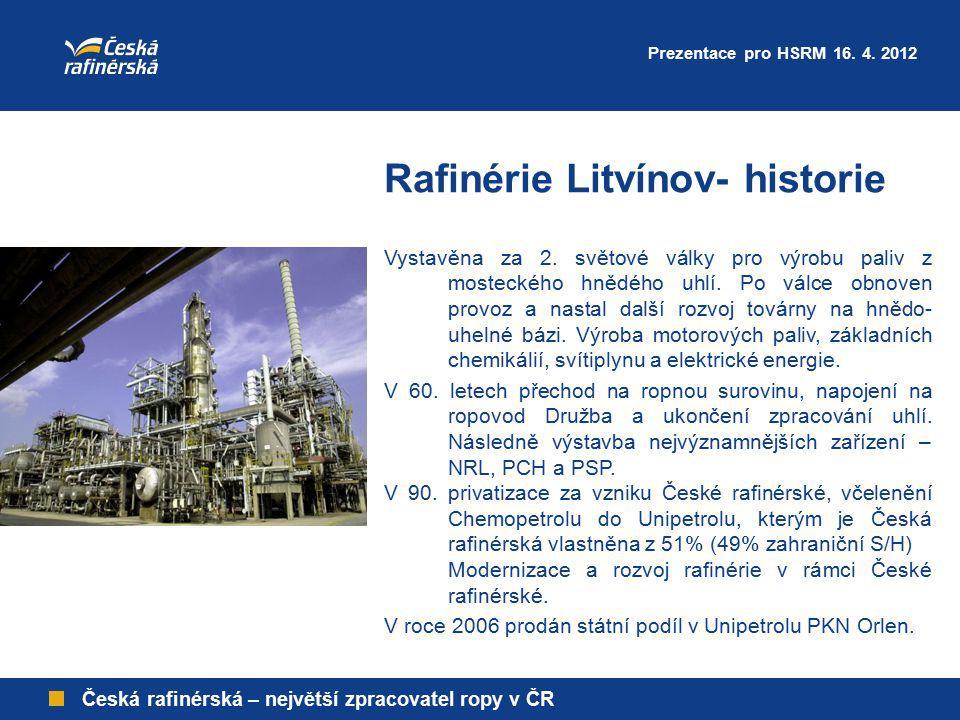 Rafinérie Litvínov- historie Česká rafinérská – největší zpracovatel ropy v ČR Vystavěna za 2. světové války pro výrobu paliv z mosteckého hnědého uhl