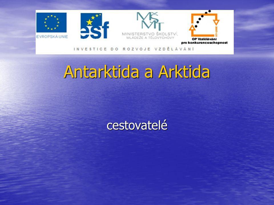 Antarktida a Arktida cestovatelé