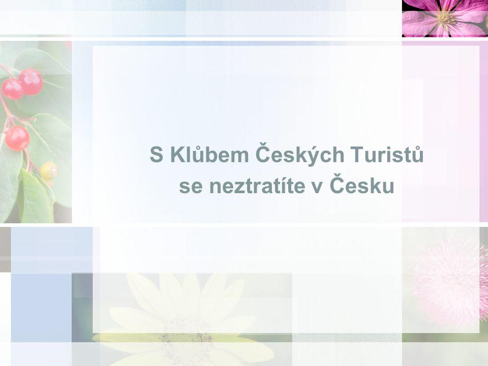 S Klůbem Českých Turistů se neztratíte v Česku