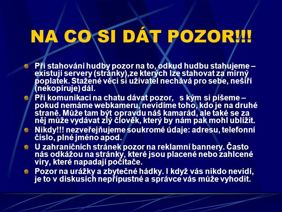 NEJZNÁMĚJŠÍ VYHLEDÁVAČE www.seznam.cz www.atlas.cz www.google.com