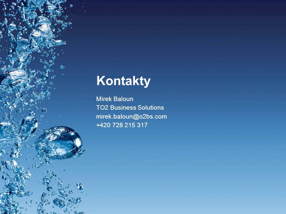 Kontakty Mirek Baloun TO2 Business Solutions mirek.baloun@o2bs.com +420 728 215 317