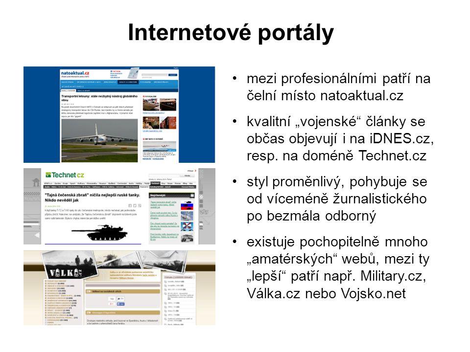 """Internetové portály mezi profesionálními patří na čelní místo natoaktual.cz kvalitní """"vojenské"""" články se občas objevují i na iDNES.cz, resp. na domén"""