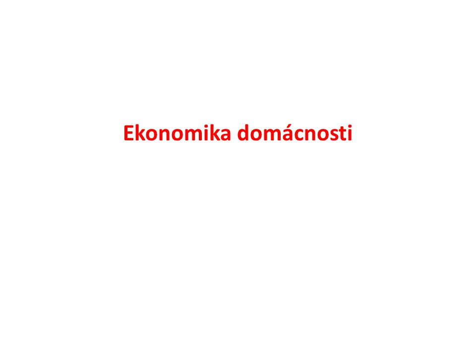 Ekonomika domácnosti