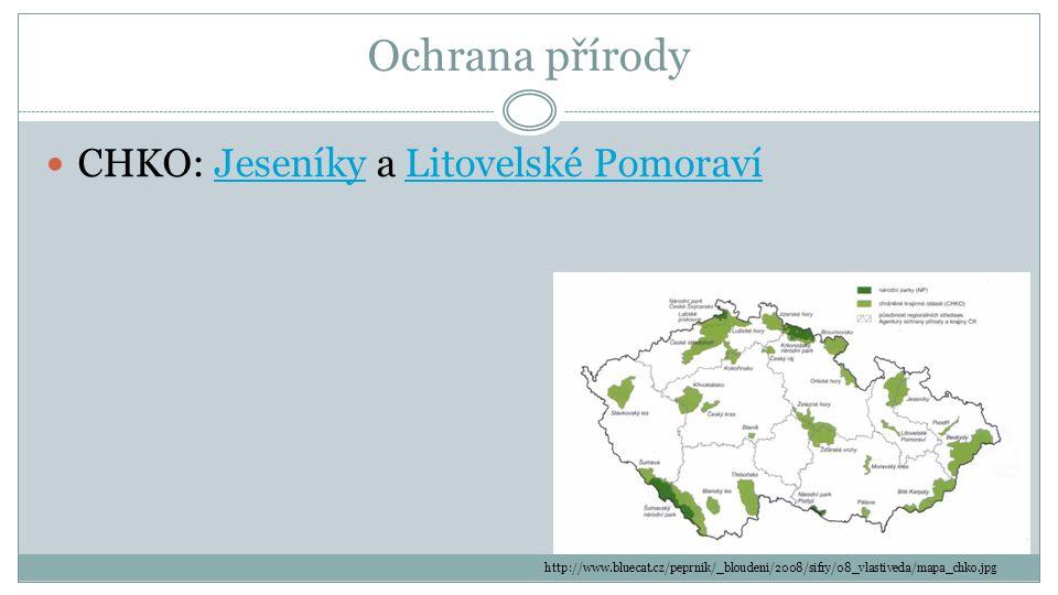 Ochrana přírody CHKO: Jeseníky a Litovelské PomoravíJeseníkyLitovelské Pomoraví http://www.bluecat.cz/peprnik/_bloudeni/2008/sifry/08_vlastiveda/mapa_