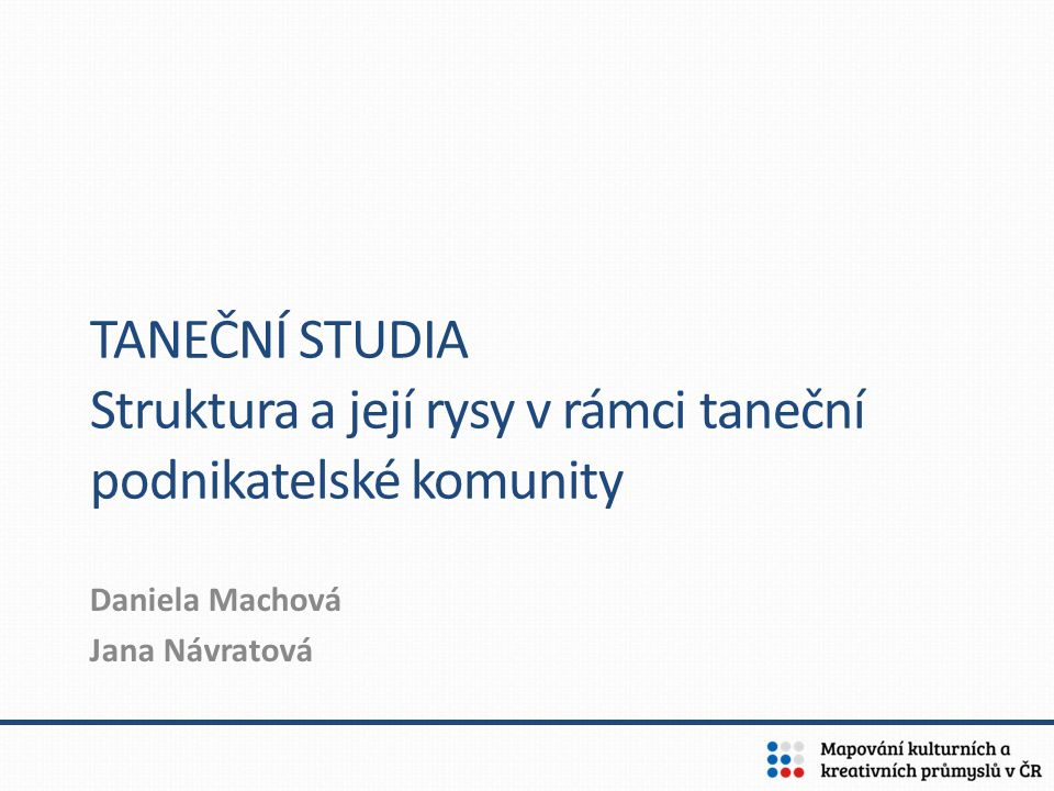 Info o databázi tanečních subjektů Databáze: 641 subjektů v ČR Databáze vytvořena vyhledáváním subjektů nabízejících kurzy tance pro veřejnost na internetu (Google, hesla taneční kurzy, taneční studio apod., vyhledávání po krajích, ve větších městech – 10.000 obyvatel a více) V reálu existuje mnohem více tanečních subjektů – některé nemají internetové stránky, některé se přes vyhledavač nemuselo podařit najít.