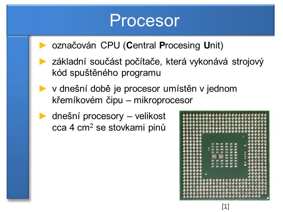 ►CPU provádí základní aritmetické, logické a vstupně/výstupní operace systému ►každý procesor má svůj vlastní strojový jazyk – architektura procesoru Části procesoru: ►ALU (aritmeticko-logická jednotka) – provádí aritmetické a logické operace ►řadič (CO – Control Unit) – určuje pořadí v jakém jsou operace prováděny Procesory