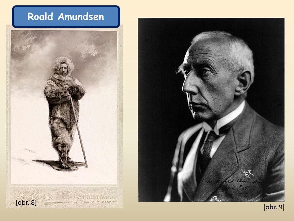 [obr. 8] [obr. 9] Roald Amundsen