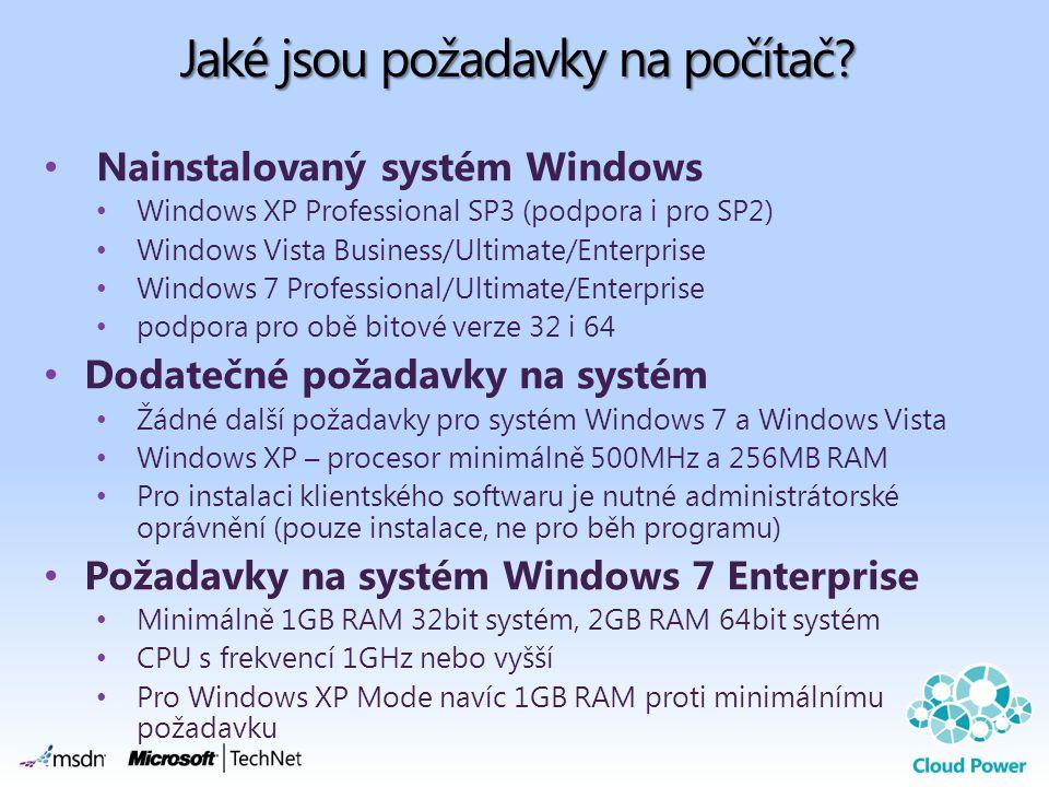 Jaké jsou požadavky na počítač? Nainstalovaný systém Windows Windows XP Professional SP3 (podpora i pro SP2) Windows Vista Business/Ultimate/Enterpris