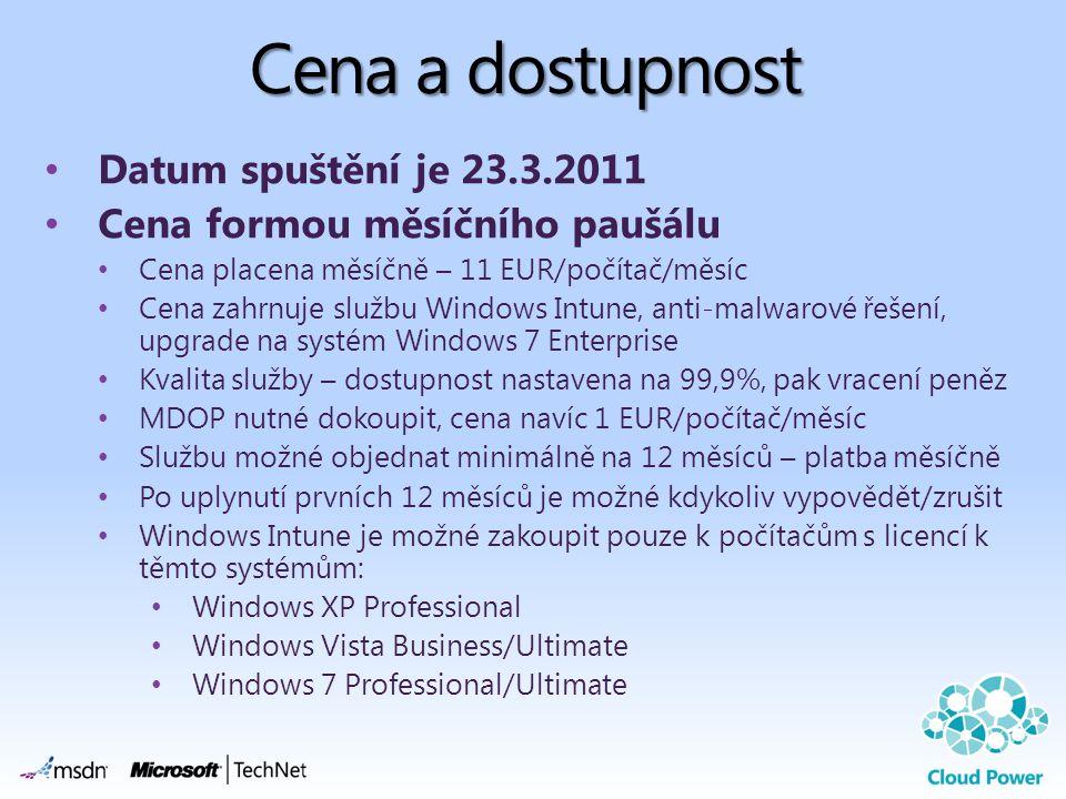 Cena a dostupnost Datum spuštění je 23.3.2011 Cena formou měsíčního paušálu Cena placena měsíčně – 11 EUR/počítač/měsíc Cena zahrnuje službu Windows I