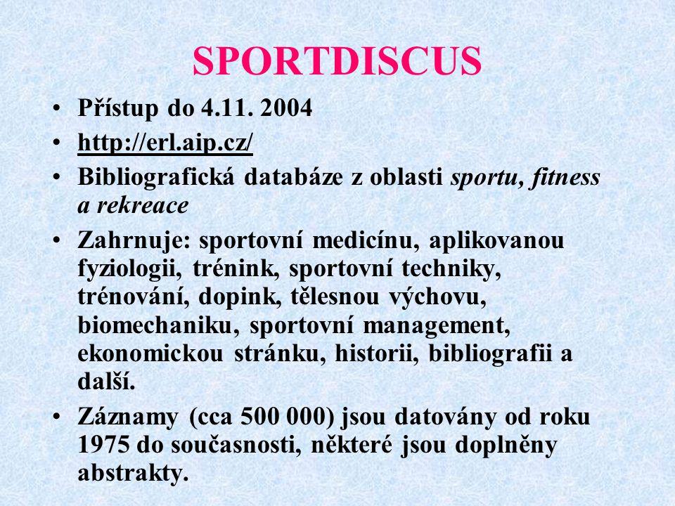 SPORTDISCUS Přístup do 4.11.