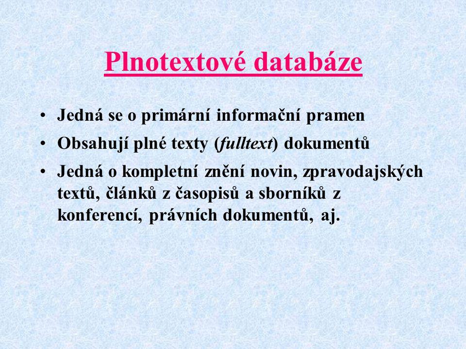 Zpřístupňování databází Databáze jsou dnes poskytovány prostřednictvím sítí (např.