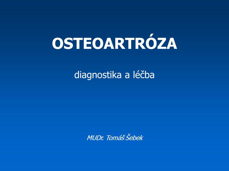 www.euflexxa.medikus.cz Oficiální definice: Osteoartróza je stav synoviálního kloubu charakterizovaný ztrátou chrupavky (chondropatie) a současnou odpovědí periartikulární kosti ve smyslu novotvorby kosti.