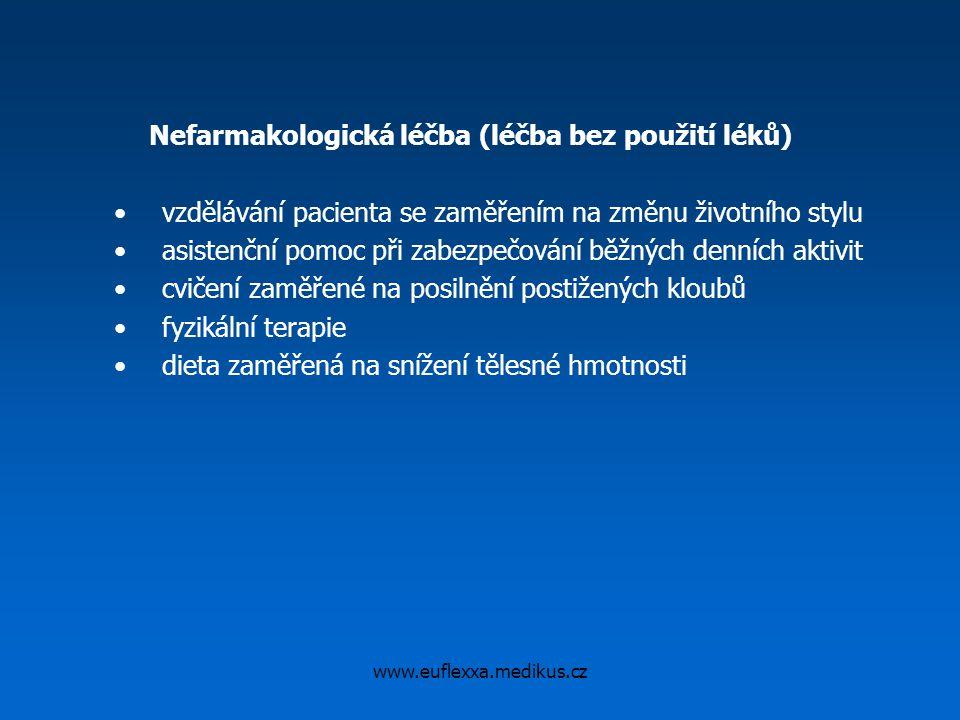www.euflexxa.medikus.cz Nefarmakologická léčba (léčba bez použití léků) vzdělávání pacienta se zaměřením na změnu životního stylu asistenční pomoc při