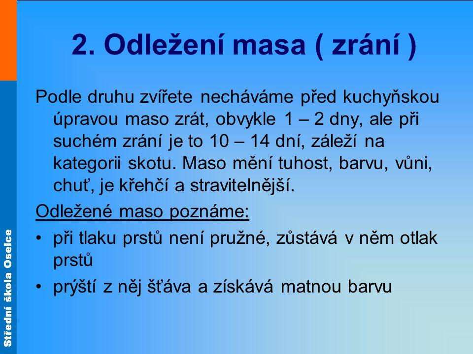 Střední škola Oselce 2.