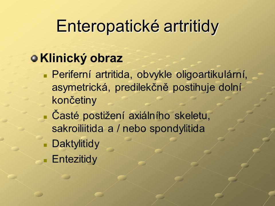 Enteropatické artritidy Klinický obraz Periferní artritida, obvykle oligoartikulární, asymetrická, predilekčně postihuje dolní končetiny Časté postiže