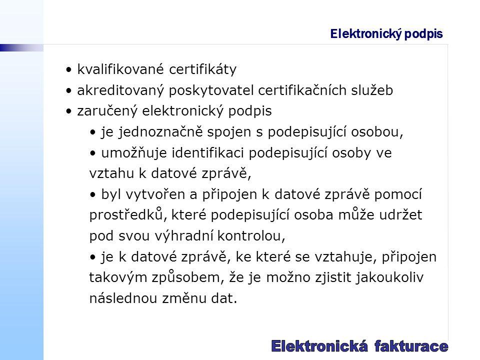 Elektronický podpis kvalifikované certifikáty akreditovaný poskytovatel certifikačních služeb zaručený elektronický podpis je jednoznačně spojen s podepisující osobou, umožňuje identifikaci podepisující osoby ve vztahu k datové zprávě, byl vytvořen a připojen k datové zprávě pomocí prostředků, které podepisující osoba může udržet pod svou výhradní kontrolou, je k datové zprávě, ke které se vztahuje, připojen takovým způsobem, že je možno zjistit jakoukoliv následnou změnu dat.