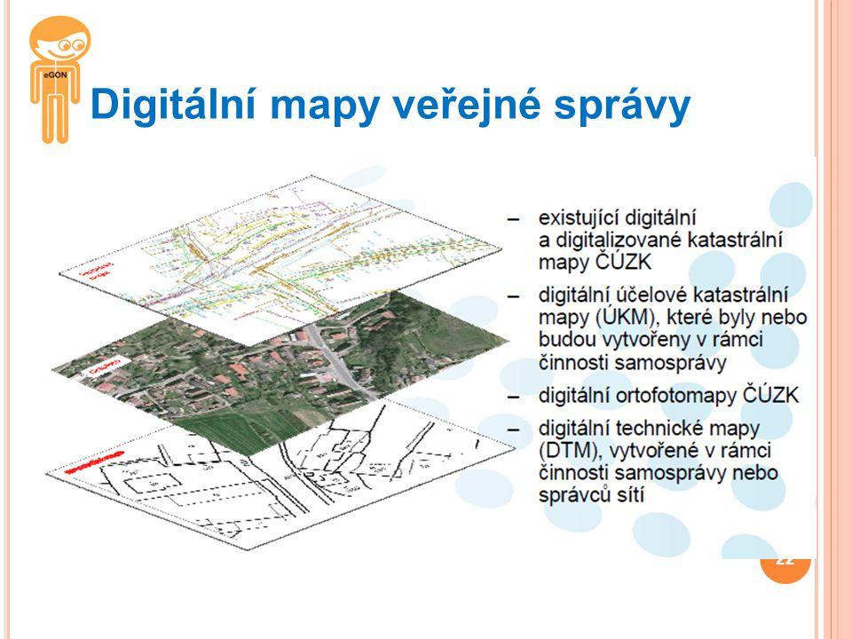 Digitální mapy veřejné správy 22