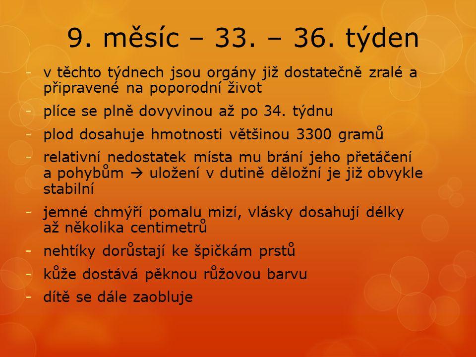 9.měsíc – 33. – 36.