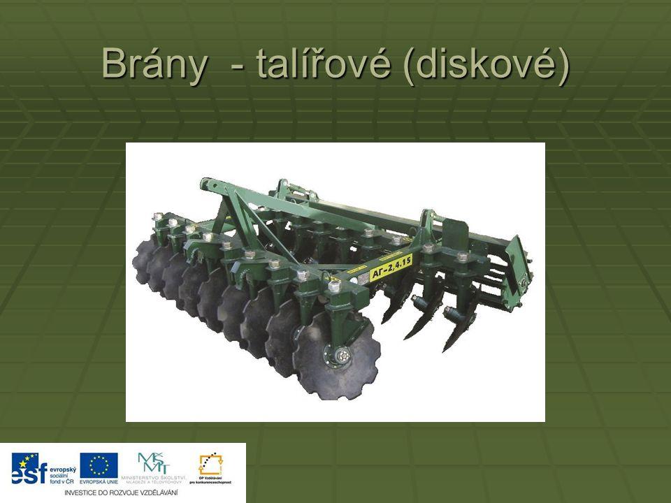 Brány – síťové a prutové  Pro použití během vegetace – kypřicí jednotky jsou lehčí konstrukce, aby se neponičil vláčený porost.