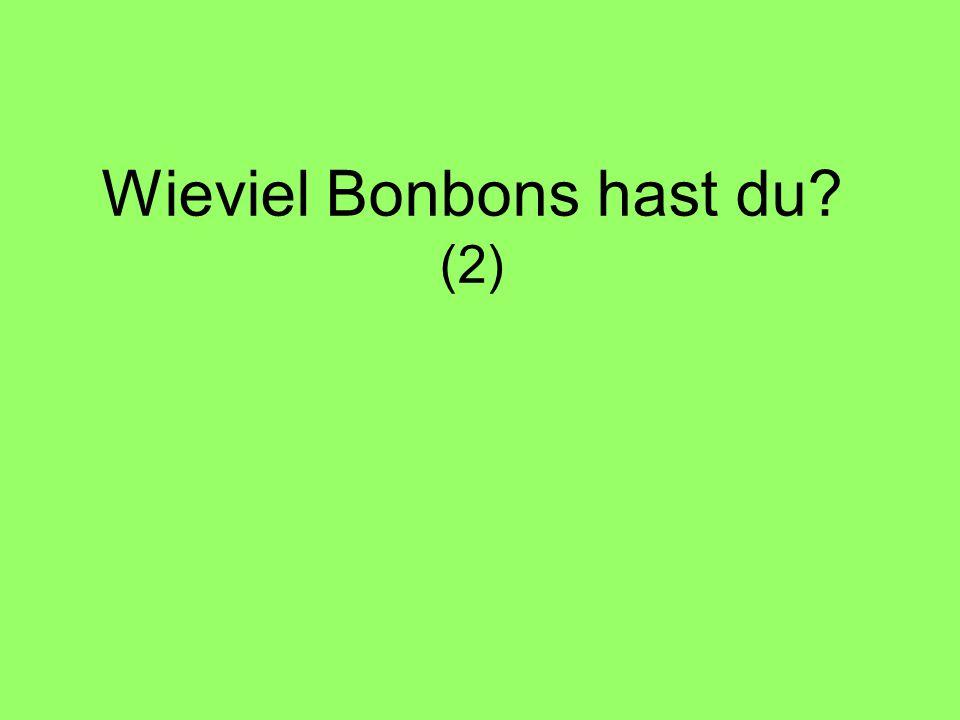 Wieviel Bonbons hast du? (2)