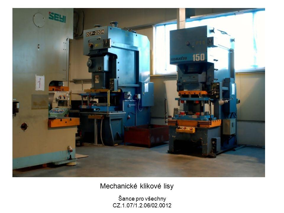 Šance pro všechny CZ.1.07/1.2.06/02.0012 Mechanické klikové lisy