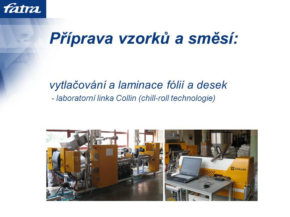 Příprava vzorků a směsí: vytlačování a laminace fólií a desek - laboratorní linka Collin (chill-roll technologie)