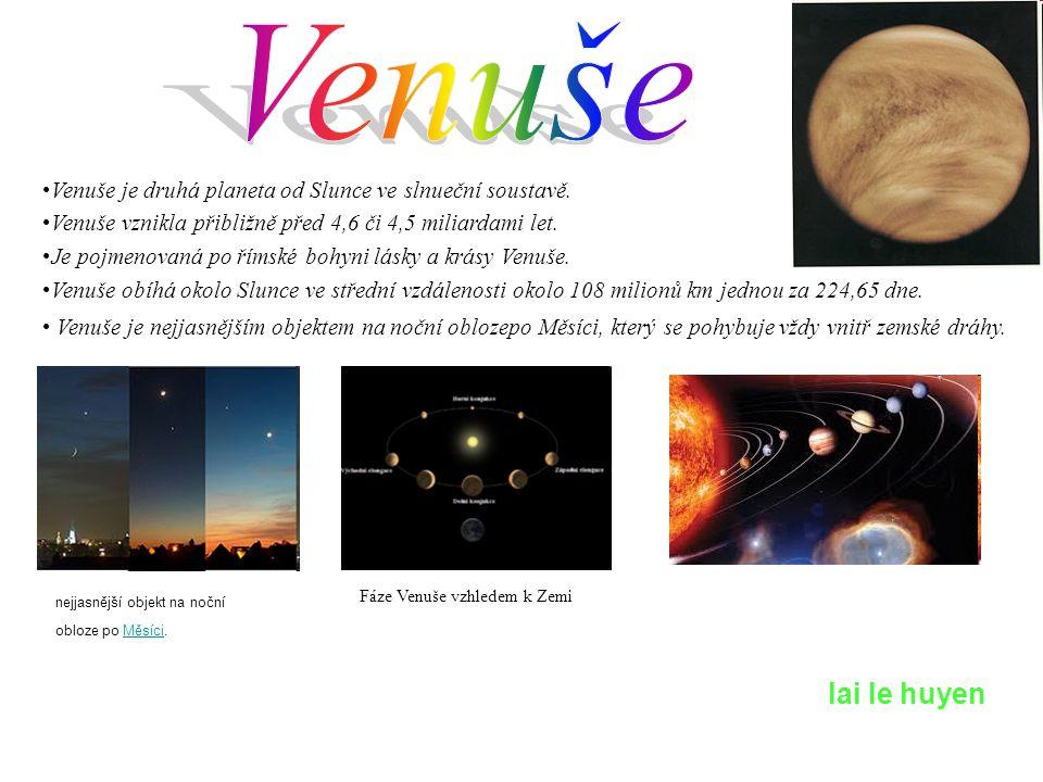 Venuše je druhá planeta od Slunce ve slnueční soustavě. Venuše vznikla přibližně před 4,6 či 4,5 miliardami let. Je pojmenovaná po římské bohyni lásky