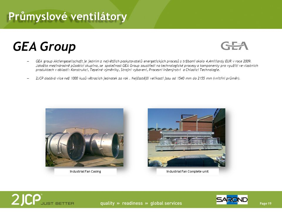 Page 19 GEA Group – GEA group Aktiengesellschaft je jedním z největších poskytovatelů energetických procesů s tržbami okolo 4,4miliardy EUR v roce 200