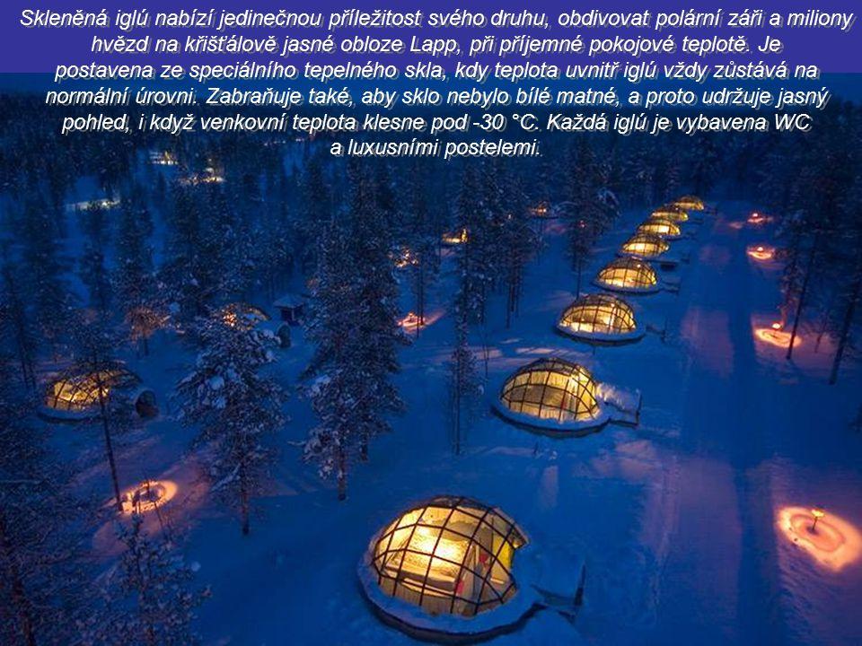 Skleněná iglú nabízí jedinečnou příležitost svého druhu, obdivovat polární záři a miliony hvězd na křišťálově jasné obloze Lapp, při příjemné pokojové