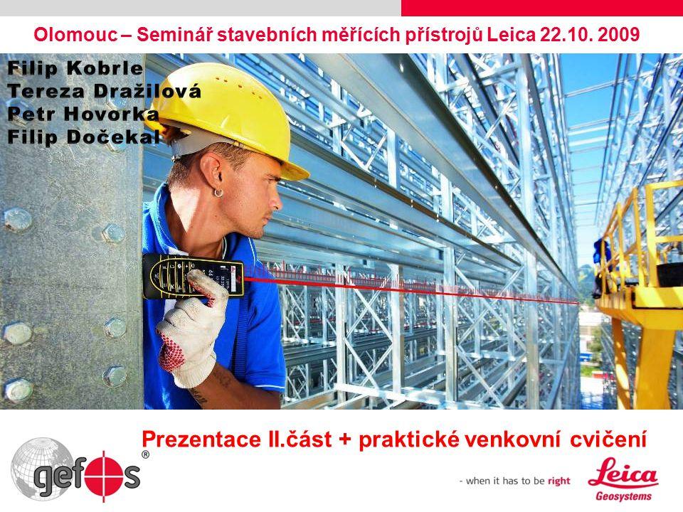 Olomouc – Seminář stavebních měřících přístrojů Leica 22.10.