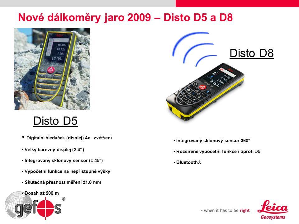 Nové dálkoměry jaro 2009 – Disto D5 a D8 Disto D5 Integrovaný sklonový sensor 360° Rozšířené výpočetní funkce i oproti D5 Bluetooth® Disto D8 Digitalní hledáček (displej) 4x zvětšení Velký barevný displej (2.4 ) Integrovaný sklonový sensor (± 45°) Výpočetní funkce na nepřístupné výšky Skutečná přesnost měření ±1.0 mm Dosah až 200 m