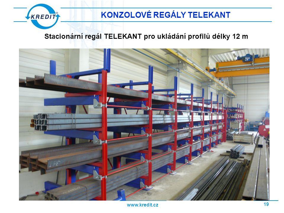www.kredit.cz 19 KONZOLOVÉ REGÁLY TELEKANT Stacionární regál TELEKANT pro ukládání profilů délky 12 m