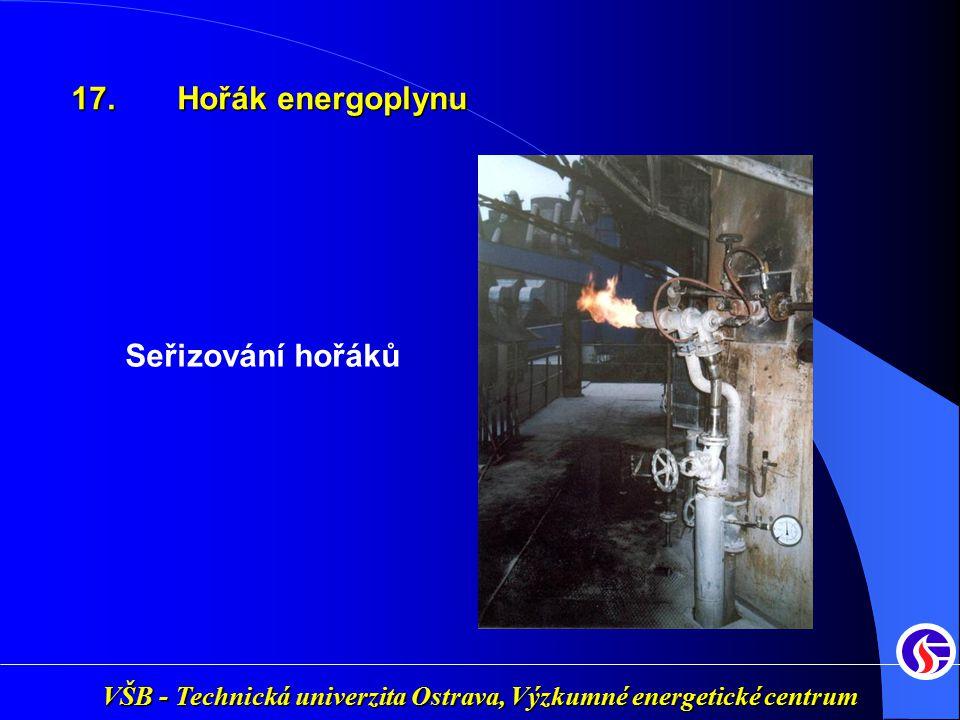 VŠB - Technická univerzita Ostrava, Výzkumné energetické centrum Seřizování hořáků 17. Hořák energoplynu