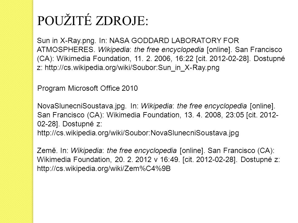 POUŽITÉ ZDROJE: Program Microsoft Office 2010 Sun in X-Ray.png.