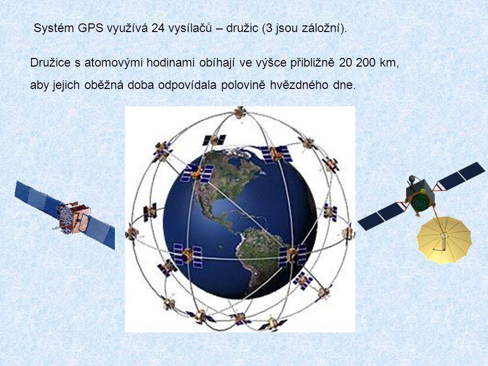 Systém GPS využívá 24 vysílačů – družic (3 jsou záložní). Družice s atomovými hodinami obíhají ve výšce přibližně 20 200 km, aby jejich oběžná doba od