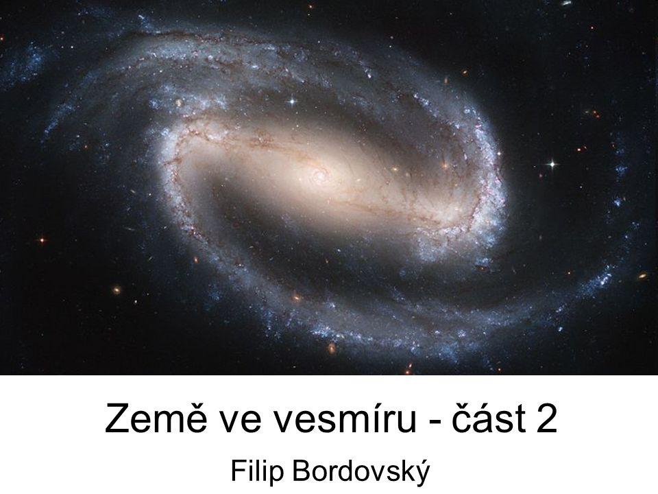 Země ve vesmíru - část 2 Filip Bordovský
