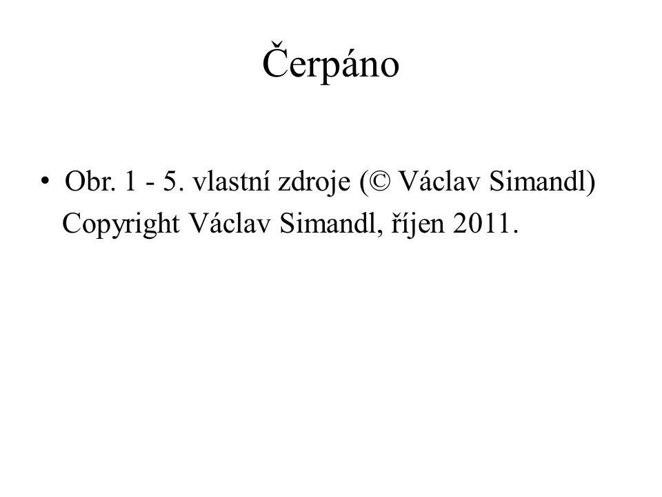 Čerpáno Obr. 1 - 5. vlastní zdroje (© Václav Simandl) Copyright Václav Simandl, říjen 2011.