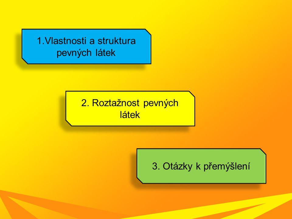 Roztažnost pevných látek dále Obr.6 Obr.7 Obr.8
