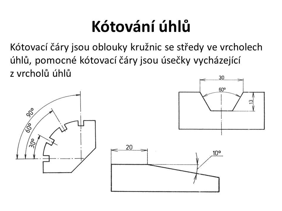 Kótování úhlů Kótovací čáry jsou oblouky kružnic se středy ve vrcholech úhlů, pomocné kótovací čáry jsou úsečky vycházející z vrcholů úhlů