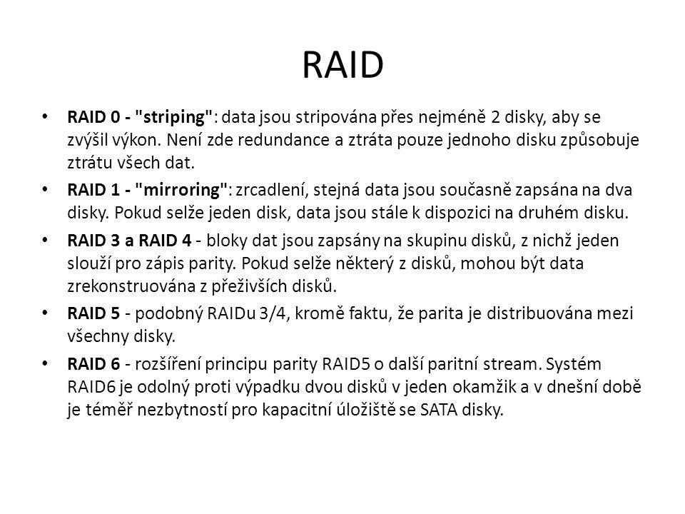 RAID-3 Nevýhoda – obtížnější nasazení u systémů, kde je priorita na transakcích Výkon – vysoký – čte se z více disků najednou, současně se ale vykonává jen jeden požadavek