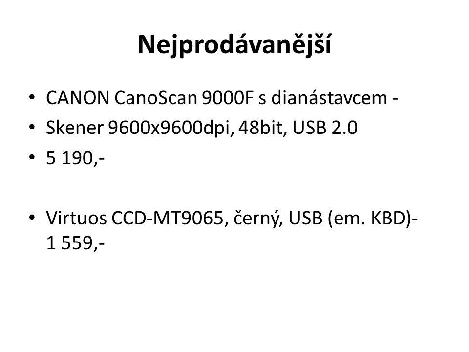 Nejprodávanější CANON CanoScan 9000F s dianástavcem - Skener 9600x9600dpi, 48bit, USB 2.0 5 190,- Virtuos CCD-MT9065, černý, USB (em. KBD)- 1 559,-