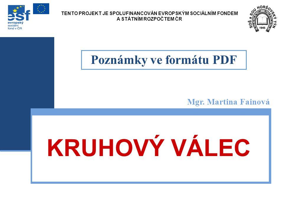 KRUHOVÝ VÁLEC Mgr.