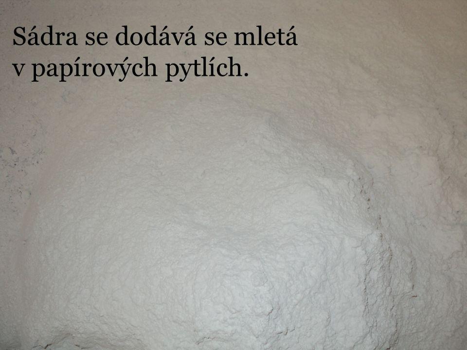 Sádra se dodává se mletá v papírových pytlích.