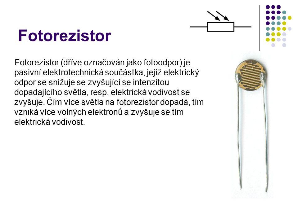 Fotorezistor Fotorezistor (dříve označován jako fotoodpor) je pasivní elektrotechnická součástka, jejíž elektrický odpor se snižuje se zvyšující se intenzitou dopadajícího světla, resp.