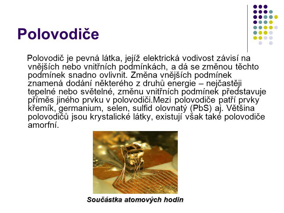 Polovodičová dioda Polovodičová dioda je elektrotechnická součástka, jejímž úkolem v elektrickém obvodu je propouštět elektrický proud jedním směrem.