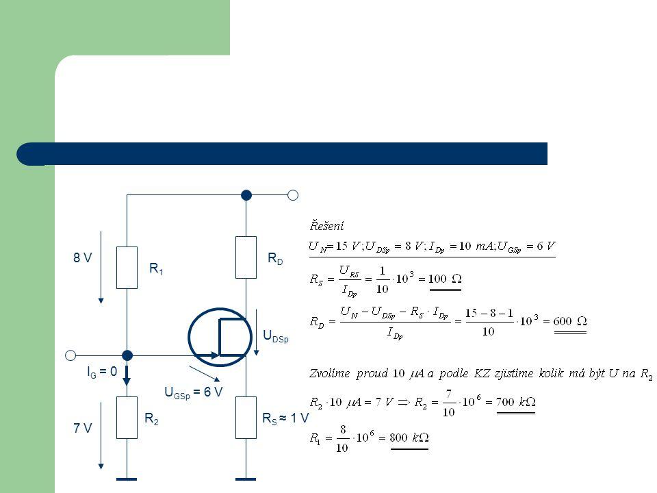 R D R S ≈ 1 V R 2 I G = 0 U GSp = 6 V U DSp R 1 8 V 7 V