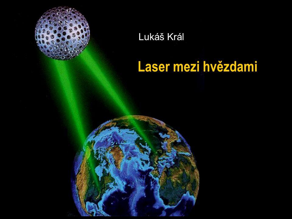 L. Král, Laser mezi hvězdami, Podzimní setkání APO, listopad 2005