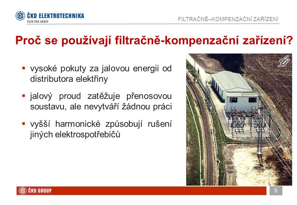 4 FILTRAČNĚ–KOMPENZAČNÍ ZAŘÍZENÍ Filtračně kompenzační zařízení je uplatňováno u velkých odběratelů elektrické energie:  v těžebním průmyslu  ve zpracovatelském průmyslu  v železniční dopravě  v železárnách Oblasti využití filtračně-kompenzačního zařízení